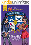 School of Secrets: Freddie's Shadow Cards (Disney Descendants)