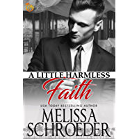 A Little Harmless Faith: Wulf Siblings Trilogy, Book One