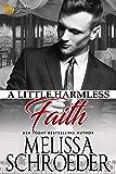 A Little Harmless Faith: Wulf Siblings Trilogy, Book One