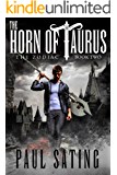 The Horn of Taurus (The Zodiac Book 2)