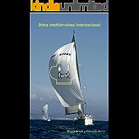Dieta mediterránea internacional (La dieta mediterranea internacional nº 1)