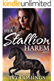 Her Stallion Harem: Part One: A Reverse Harem Serial