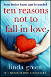 Ten Reasons Not to Fall In Love: A Dark Secret Can Ruin Everything