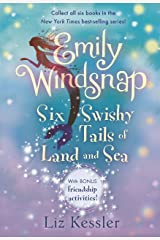 Emily Windsnap: Six Swishy Tails of Land and Sea Kindle Edition