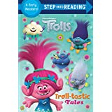 Troll-tastic Tales (DreamWorks Trolls) (Step into Reading)