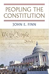 Peopling the Constitution Kindle Edition