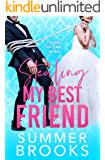 Stealing My Best Friend: A Friends to Lovers Romance (Lovers' Lane Book 1)