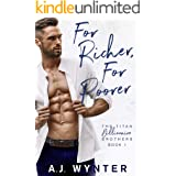 For Richer, For Poorer: The Titan Billionaire Brothers (Duet Book 1)