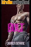 BOLT: A Bad Boy, MC Romance (Storm Runners Motorcycle Club Book 1)