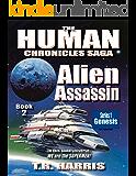 Alien Assassin: (The Human Chronicles Saga -- Book 2)