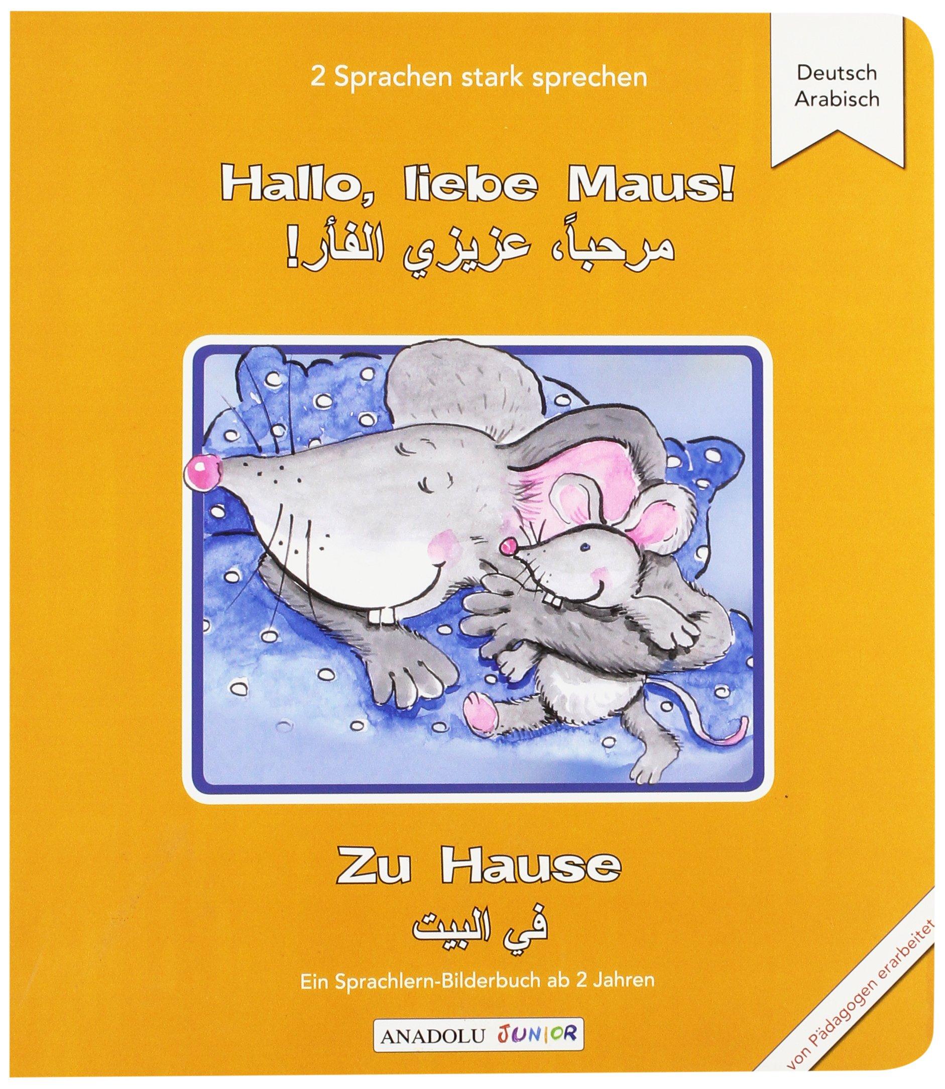 Hallo, liebe Maus! Zu Hause, Deutsch-Arabisch: Amazon.de ...