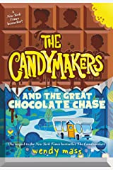 The Candymakers and the Great Chocolate Chase Kindle Edition