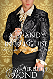 A Dandy In Disguise (Merry Men Quartet Book 4)