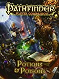 Pathfinder Player Companion: Potions & Poisons