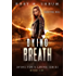 Dying Breath (Dying for a Living Book 6)
