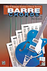 Ultimate Guitar Chords: Barre Chords (The Ultimate Guitar Chord Book Series) Paperback