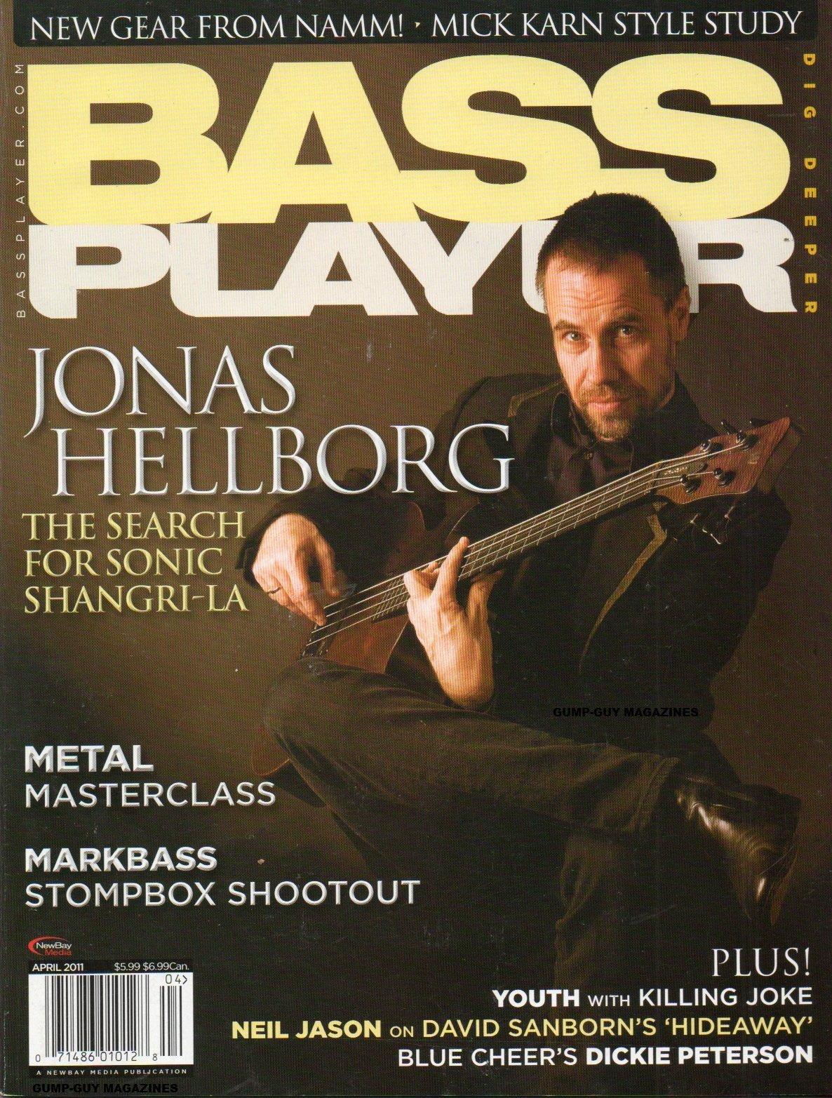 Download Bass Player April 2011 Magazine JONAS HELLBORG: THE SEARCH FOR SONIC SHANGRI-LA New Gear From Namm MICK KARN STYLE STUDY Metal Masterclass PDF