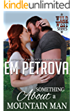 Something About a Mountain Man (Wild West Book 4)