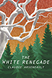 The White Renegade: A Viral Airwaves Prequel (English Edition)