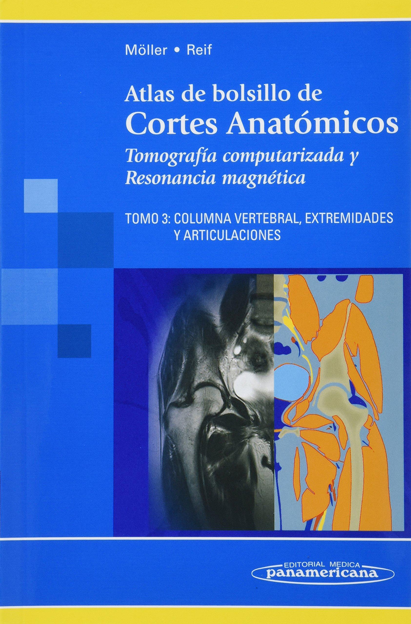 Atlas de bolsillo de Cortes Anatómicos. Tomografía computarizada y ...