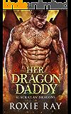 Her Dragon Daddy (Black Claw Dragons Book 1)