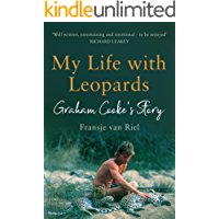 My Life with Leopards: A zoological memoir filled with love, loss and heartbreak