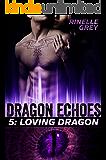 Loving Dragon (Dragon Echoes Book 5)