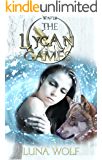 The Lycan Games Episode Four