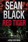 Red Tiger (Ryan Lock & Ty Johnson Book 9)