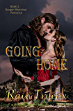 Going Home: Book 3 Oregon Historical Romance