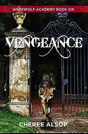 Werewolf Academy Book 6: Vengeance
