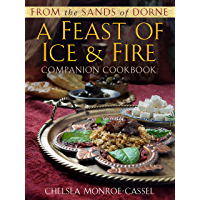 From the Sands of Dorne: A Feast of Ice & Fire Companion Cookbook (English Edition)
