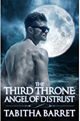 The Third Throne: Angel of Distrust Kindle Edition