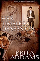 Her Timeless Obsession Kindle Edition