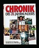 Chronik des 20. Jahrhunderts. 9. Auflage.