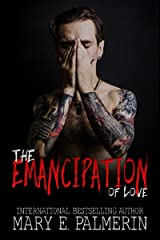 The Emancipation of Love (Monster Book 2)