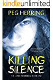 Killing Silence (The Loser Mysteries Book 1)