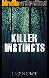 Killer Instincts (Tranquility Trilogy Book 1)
