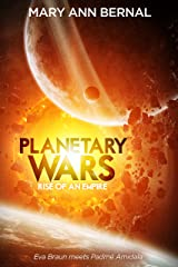 Planetary Wars  Rise of an Empire Kindle Edition