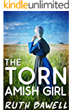 The Torn  Amish Girl (Amish Romance)
