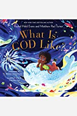 What Is God Like? Kindle Edition