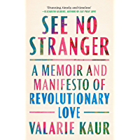 See No Stranger: A Memoir and Manifesto of Revolutionary Love (English Edition)