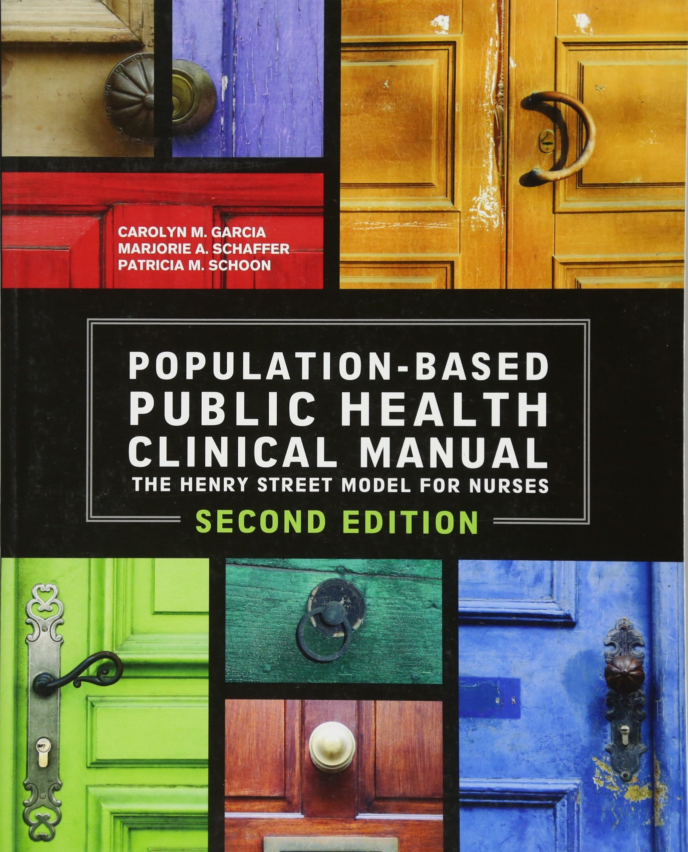 Population Based Public Health Clinical Manual 2nd Edition, 2014 AJN Award Recipient