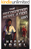 The Recognition Revelation: Recognition Book 3