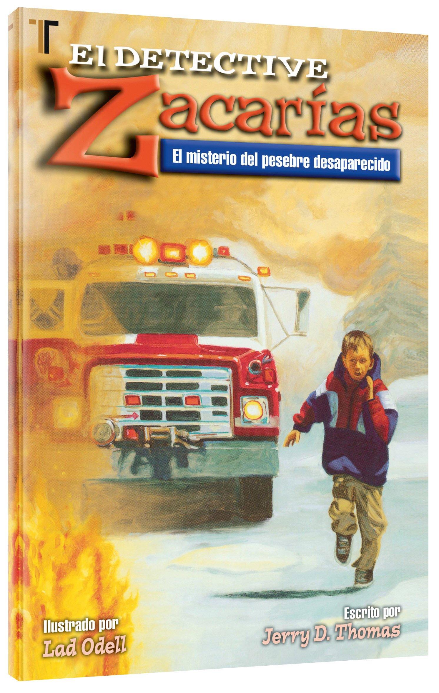 Detective Zacarias: Misterio del pesebre desaparecido (Spanish Edition): Jerry D. Thomas, Lad Odell: 9781588024145: Amazon.com: Books