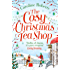 The Cosy Christmas Teashop: Cakes, castles and wedding bells – the perfect feel good romance