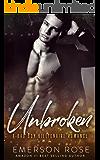 Unbroken - A Bad Boy Billionaire Romance