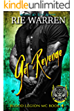 Get Revenge: Second Chance Biker Romance (Blood Legion MC Book 4)