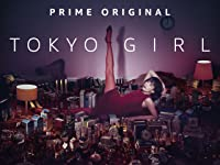 Tokyo Girl by Amazon Studios