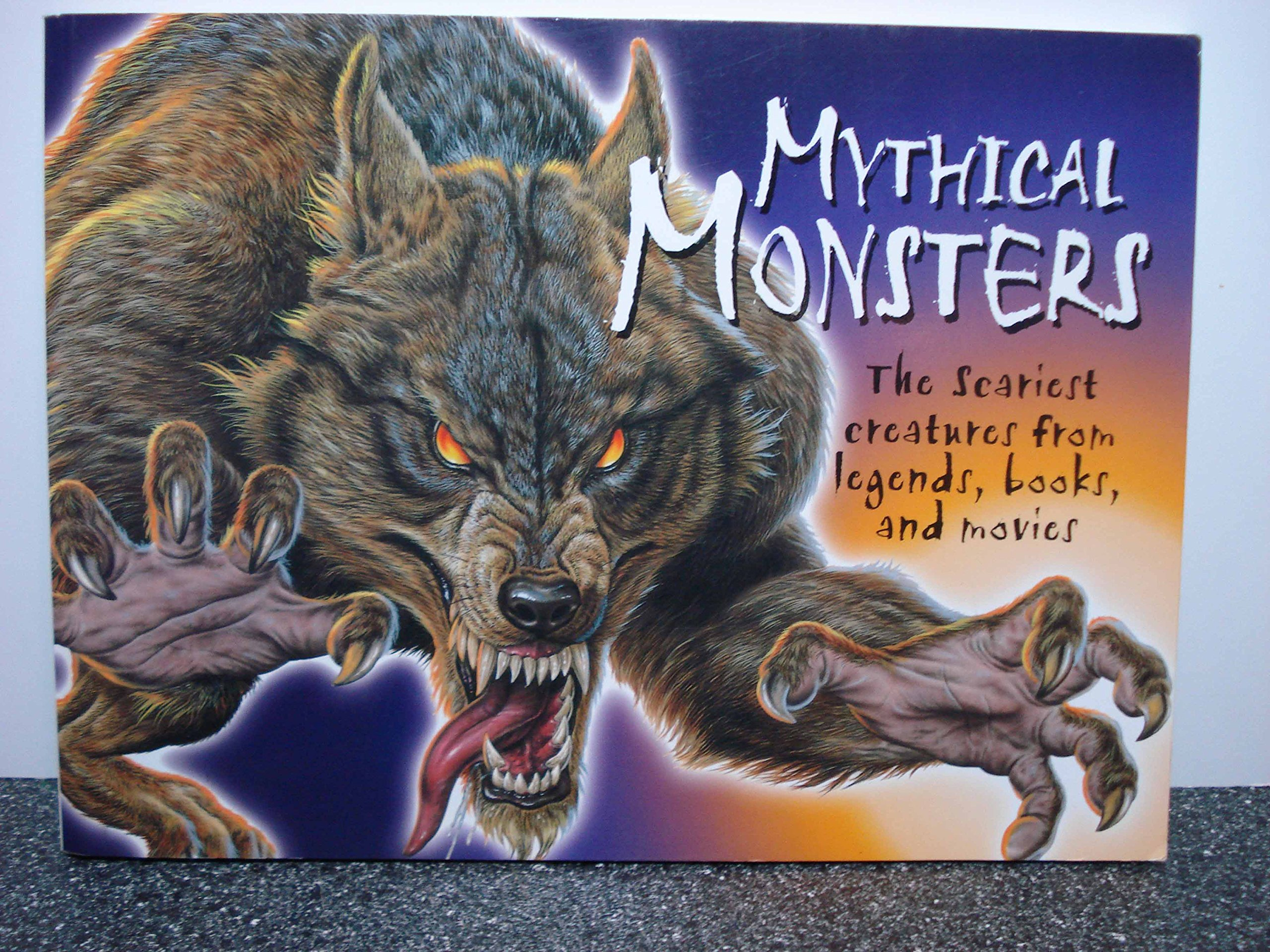 Mythical Monsters Scariest Creatures Legends product image